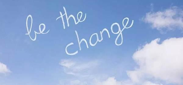 这个世界唯一不变的,就是改变!