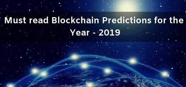 2019年必须了解的几个区块链预测